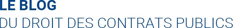 Le blog du droit des contrats publics